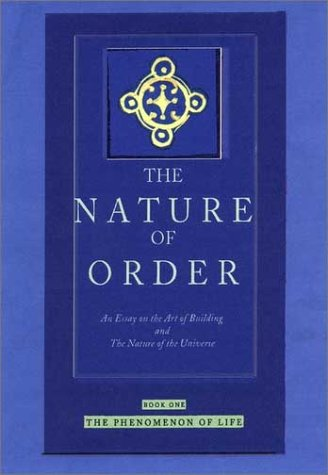 the nature of order an essay on the art of building
